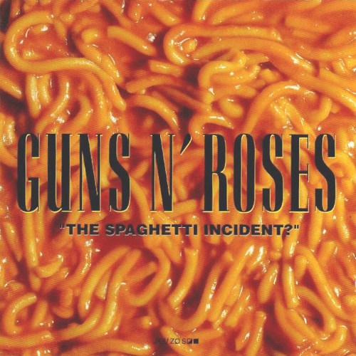 1993 - The Spaghetti Incident