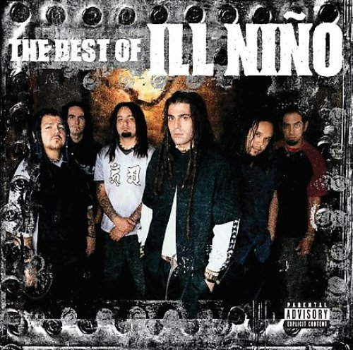 2006 - The Best of Ill Niño