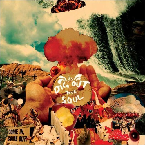 2008 - Dig Out Your Soul